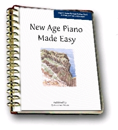 Course Workbook... New Age Piano Made Easy!